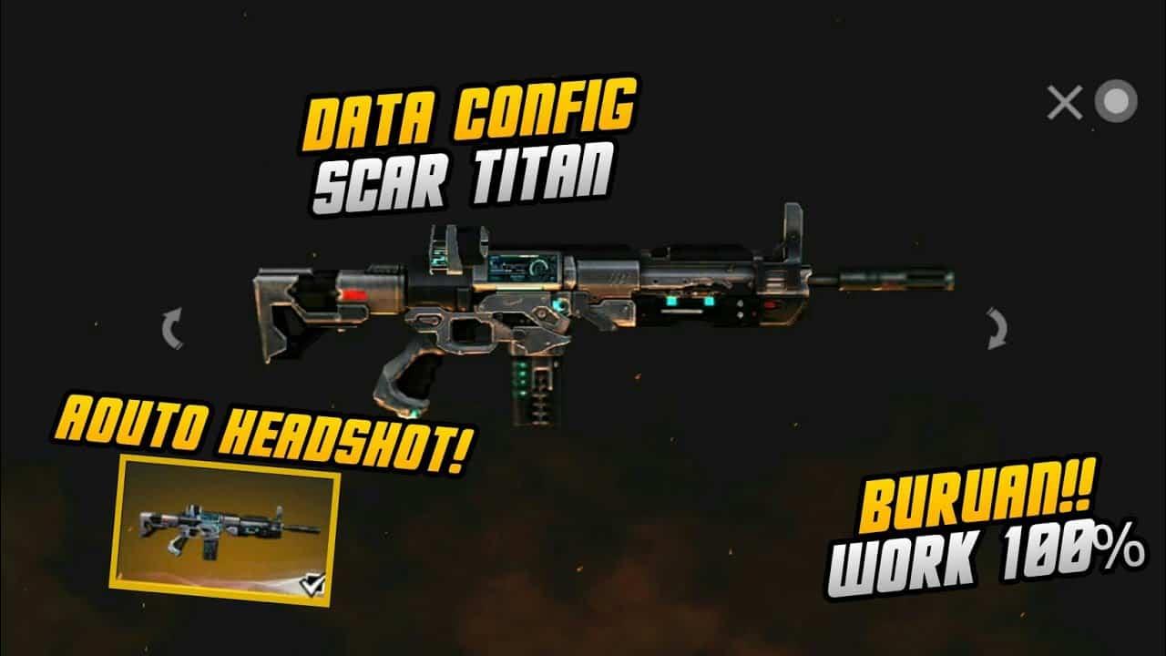 Config-Free-Fire-Scar-Titan