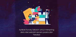 Aplikasi-Survey-PTM-Memudahkan-Pengumpulan-Data