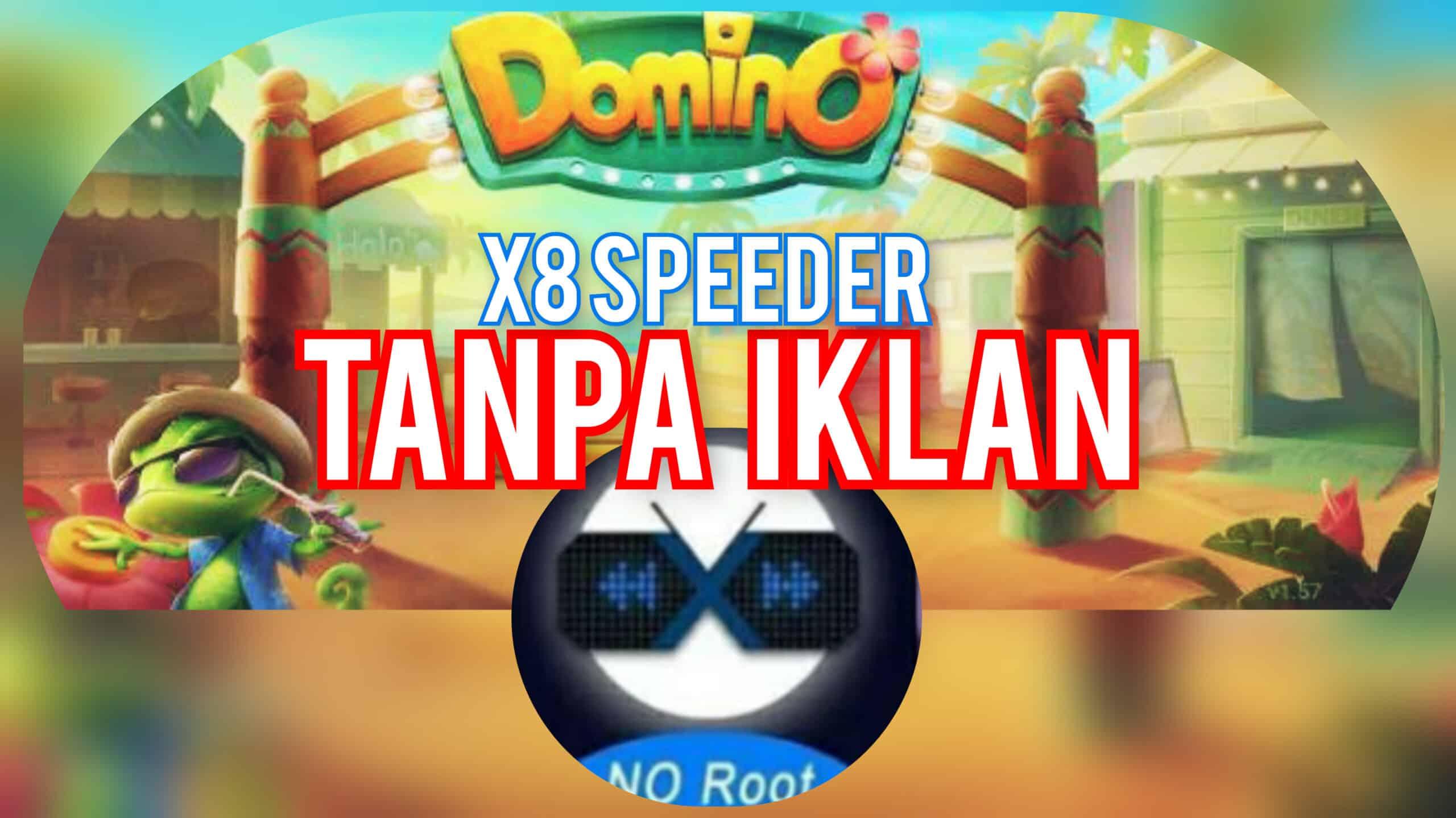 Cara-Pasang-X8-Speeder-Tanpa-Iklan
